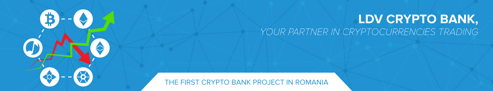LDV CRYPTO BANK, The first crypto bank project in Romania